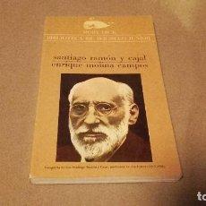 Libros de segunda mano: SANTIAGO RAMÓN Y CAJAL. MOLINA CAMPOS. 1976. Lote 71509631