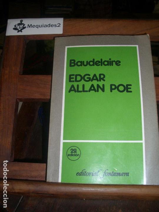 EDGAR ALLAN POE - BAUDELAIRE (Libros de Segunda Mano - Biografías)