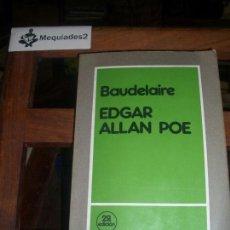 Libros de segunda mano: EDGAR ALLAN POE - BAUDELAIRE. Lote 72164743