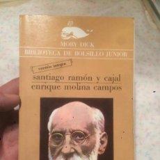 Libros de segunda mano: ANTIGUO LIBRO BIOGRAFIAS SANTIAGO RAMÓN Y CAJAL Y ENRIQUE MOLINA CAMPOS AÑO 1980 . Lote 74215163