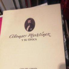Libros de segunda mano: ALONSO MARTINEZ Y SU ÉPOCA- 1991- CASA DEL CORDÓN DE BURGOS-. Lote 75109471