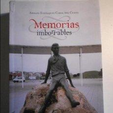 Libros de segunda mano: MEMORIAS IMBORRABLES. ADOLFO EUSTAQUIO CABAL DEL CUETO. KRK EDICIONES, OVIEDO 2007. RUSTICA CON SOLA. Lote 113312167