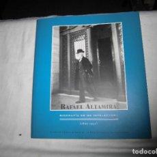 Libros de segunda mano: RAFAEL ALTAMIRA BIOGRAFIA DE UN INTELECTUAL(1866-1951)FUNDACION FRANCISCO GINER DE LOS RIOS 2001. Lote 75814943