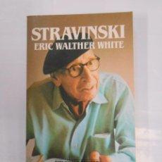 Second hand books - BIBLIOTECA SALVAT DE GRANDES BIOGRAFIAS. Nº 86. STRAVINSKI. ERIC WALTHER WHITE. 1986. TDK65 - 32485430