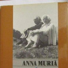 Libros de segunda mano: CRÒNICA DE LA VIDA D´AGUSTÍ BARTRÀ D´ANNA MURIÀ (PÒRTIC). Lote 76774343