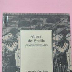 Libros de segunda mano: ALONSO DE ERCILLA CUARTO CENTENARIO 1994. Lote 77797411