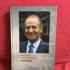 Libros de segunda mano: JUAN CARLOS, EL REY DE UN PUEBLO (VOLUMEN I). PAUL PRESTON. Lote 78591411
