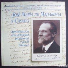 Libros de segunda mano: JOSE MARIA DE MADARIAGA Y CASADO. ACTIVIDAD PROFESIONAL. MINAS, ELECTRICIDAD, FERROCARRIL. Lote 79654113