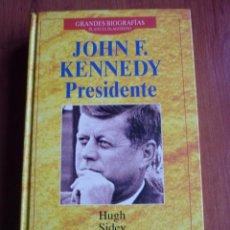 Libros de segunda mano: GRANDES BIOGRAFIAS: JOHN F. KENNEDY PRESIDENTE *IMPECABLE*. Lote 79913805