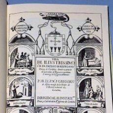 Libros de segunda mano: VIDA DEL ILLUSTRÍSSIMO SOR. D. FRANCISCO DE REYNOSSO… (FACSÍMIL). Lote 81150308
