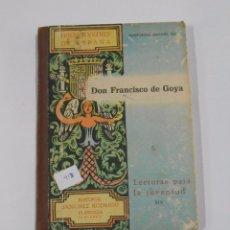 Libros de segunda mano: HIJOS ILUSTRES DE ESPAÑA. DON FRANCISCO DE GOYA. LECTURAS PARA LA JUVENTUD XIX. TDK33. Lote 81278780