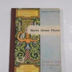 Libros de segunda mano: MARTIN ALONSO PINZON. HIJOS ILUSTRES DE ESPAÑA. DOMINGO MANFREDI LECTURAS PARA LA JUVENTUD XVI TDK46. Lote 81283816