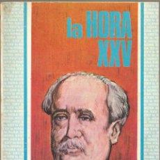 Libros de segunda mano: LA HORA XXV AL SERVICIO DEL MÉDICO – JOSE DE CASTRO Y SERRANO - 1971. Lote 81344176