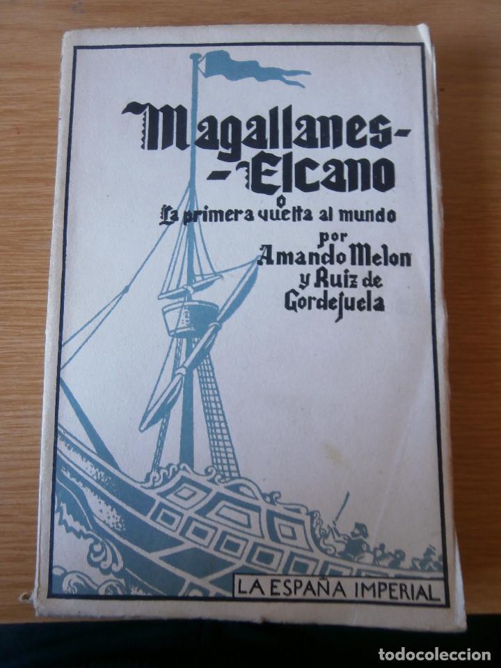 Magallanes elcano o la primera vuelta al mundo comprar libros de biograf as en todocoleccion - Libreria segunda mano online ...