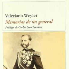 Libros de segunda mano: HISTORIA - MILITAR - SIGLO XIX - MEMORIAS DE UN GENERAL. DE CABALLERO CADETE A GENERAL EN JEFE. Lote 81821948