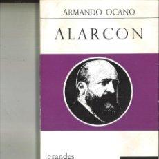 Libros de segunda mano: ALARCÓN. ARMANDO OCANO. Lote 82016148