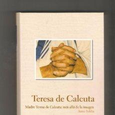 Libros de segunda mano: BIBLIOTECA PROTAGONISTAS DE LA HISTORIA Nº 25 TERESA DE CALCUTA - ABC. Lote 82219272