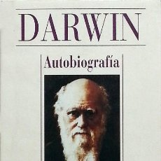 Libros de segunda mano: AUTOBIOGRAFÍA - CHARLES DARWIN. Lote 82505820
