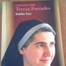 Libros de segunda mano: CONVERSES AMB TERESA FORCADES D'EULÀLIA TORT. Lote 83043576