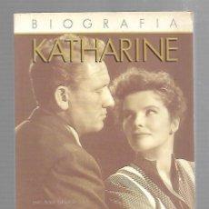 Libros de segunda mano: BIOGRAFIA KATHARINE HEPBURN. LIBRO II. EL TRIUNFO Y UN GRAN AMOR. 1985. ANNE EDWARDS. Lote 83204336