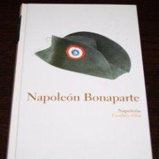 Libros de segunda mano: NAPOLEÓN BONAPARTE - GEOFFREY ELLIS - BIB. ABC - PROTAGONISTAS DE LA HISTORIA - ED. FOLIO - 2004. Lote 83582796