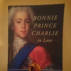 Libros de segunda mano: BONNIE PRINCE CHARLIE IN LOVE - HUGH DOUGLAS -REFMENOEN. Lote 83612800
