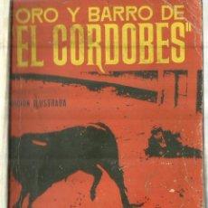 Libros de segunda mano: ORO Y BARRO DEL CORDOBÉS. TICO MEDINA. PLAZA & JANES. BARCELONA. 1954. Lote 84189308