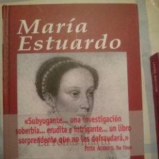 Libros de segunda mano: MARIA ESTUARDO -- JOHN GUY. Lote 84469104