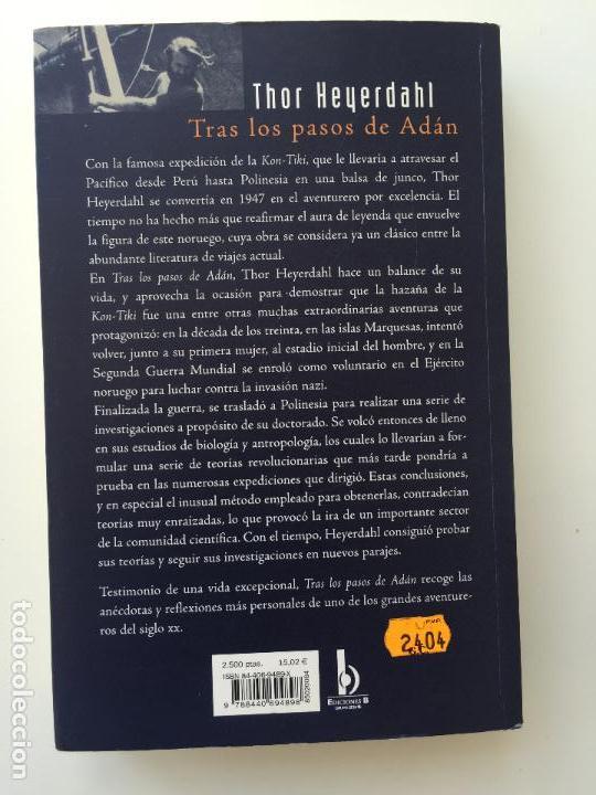 Libros de segunda mano: TRAS LOS PASOS DE ADAN - THOR HEYERDAHL - EDICIONES B - Foto 3 - 85043236