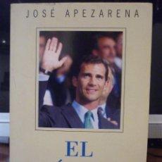 Libros de segunda mano: EL PRINCIPE - JOSE APEZARENA *IMPECABLE*. Lote 85182672