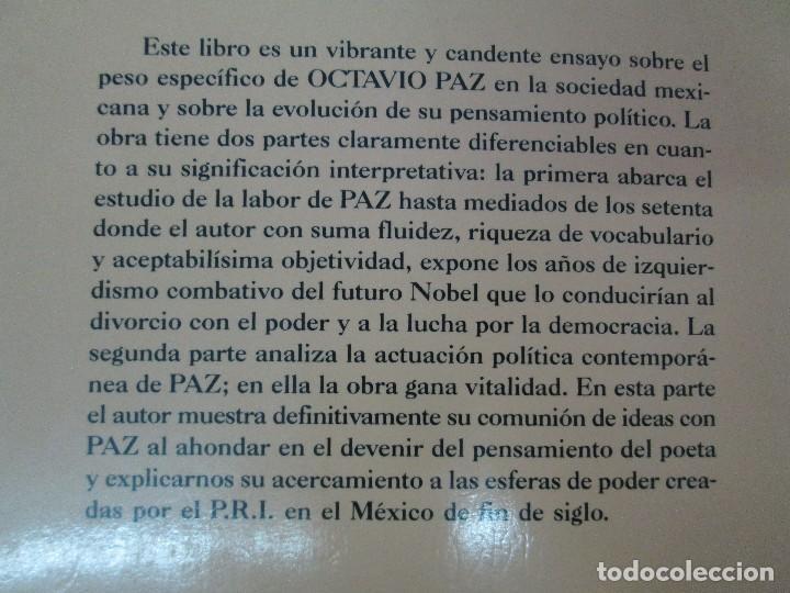 Libros de segunda mano: BIOGRAFIA POLITICA DE OCTAVIO PAZ O LA RAZON ARDIENTE. FERNANDO VIZCAINO. ALGAZARA 1993. VER FOTOS - Foto 19 - 85213612
