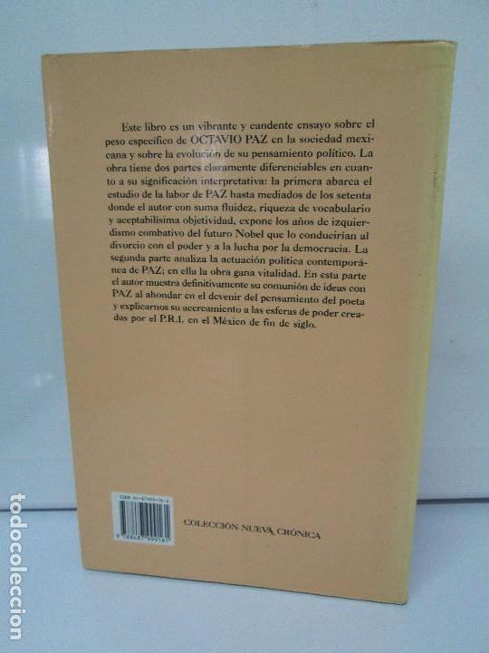 Libros de segunda mano: BIOGRAFIA POLITICA DE OCTAVIO PAZ O LA RAZON ARDIENTE. FERNANDO VIZCAINO. ALGAZARA 1993. VER FOTOS - Foto 21 - 85213612
