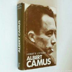 Libros de segunda mano: HERBERT R. LOTTMAN. ALBERT CAMUS. TAURUS, 1987. 727 PÁGS. TAPA DURA CON SOBRECUBIERTA . Lote 85293607