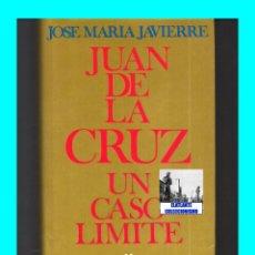 Libros de segunda mano: SAN JUAN DE LA CRUZ - UN CASO LÍMITE - JOSÉ MARÍA JAVIERRE - SÍGUEME - ILUSTRADO. Lote 85629864