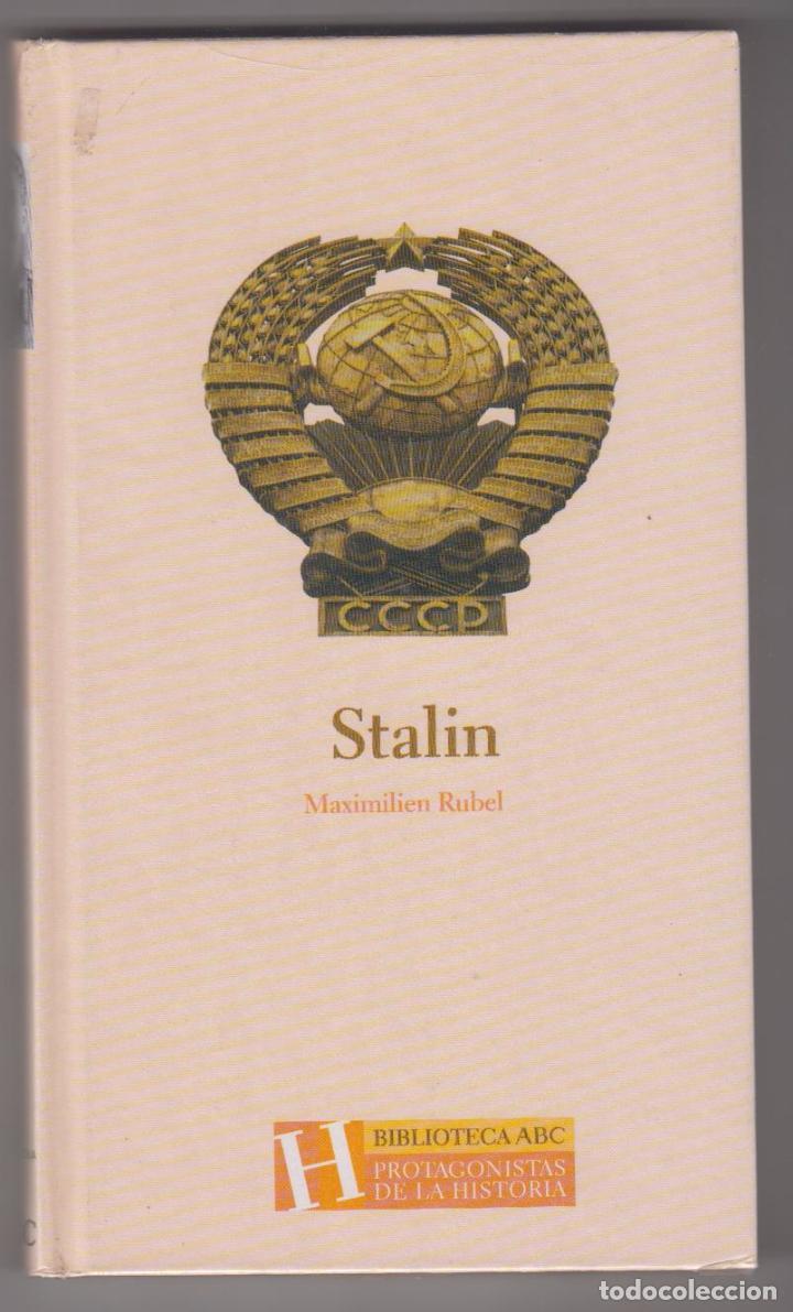 PROTAGONISTAS DE LA HISTORIA. STALIN. MAXIMILIEN RUBEL. (Libros de Segunda Mano - Biografías)