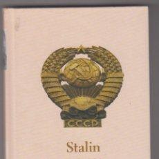 Libros de segunda mano: PROTAGONISTAS DE LA HISTORIA. STALIN. MAXIMILIEN RUBEL. . Lote 85818776