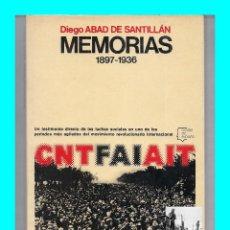 Libros de segunda mano: DIEGO ABAD DE SANTILLAN - MEMORIAS 1897 - 1936 - CNT - ANARCOSINDICALISMO - ANARQUISMO - EXCELENTE. Lote 86112688