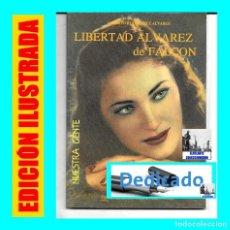 Libros de segunda mano: LIBERTAD ÁLVAREZ DE FALCÓN - SOPRANO TENERIFE CANARIAS - ALBERTO RODRÍGUEZ ÁLVAREZ - DEDICADO. Lote 86170624