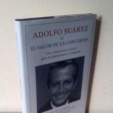 Libros de segunda mano: ADOLFO SUAREZ O EL VALOR DE LA CONCORDIA - EDICION HOMENAJE AL PREMIO PRINCIPE DE ASTURIAS 1996. Lote 86331816
