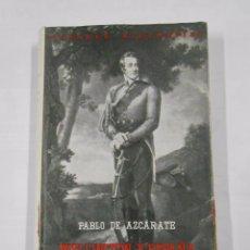 Libros de segunda mano - WELLINGTON Y ESPAÑA. PABLO DE AZCARATE. GRANDES BIOGRAFIAS. ESPASA CALPE. 1960. TDK224 - 86333132