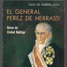 Libros de segunda mano: EL GENERAL PÉREZ DE HERRASTI - HÉROE DE CIUDAD RODRIGO - GUERRA INDEPENDENCIA INVASIÓN FRANCESA. Lote 86457520