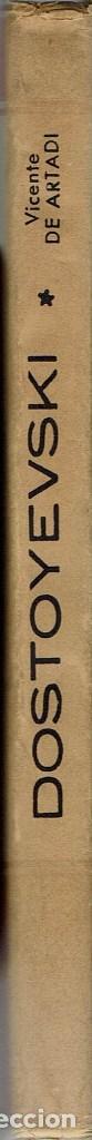 Libros de segunda mano: DOSTOYEVSKI, POR VICENTE DE ARTADI. AÑO 1945. (3.1) - Foto 3 - 86487108