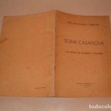 Libros de segunda mano: JOSÉ LUIS BUGALLAL Y MARCHESI. SOFÍA CASANOVA. UN SIGLO DE GLORIAS Y DOLORES. RM80877. . Lote 86805552