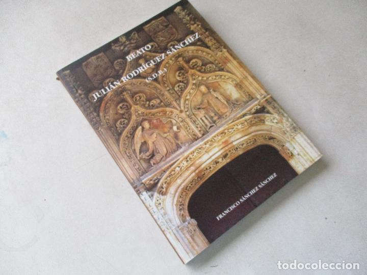 BEATO JULIÁN RODRÍGUEZ SÁNCHEZ-FRANCISCO SÁNCHEZ SÁNCHEZ-2004 (Libros de Segunda Mano - Biografías)