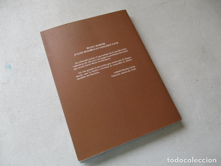 Libros de segunda mano: BEATO JULIÁN RODRÍGUEZ SÁNCHEZ-FRANCISCO SÁNCHEZ SÁNCHEZ-2004 - Foto 5 - 86852304