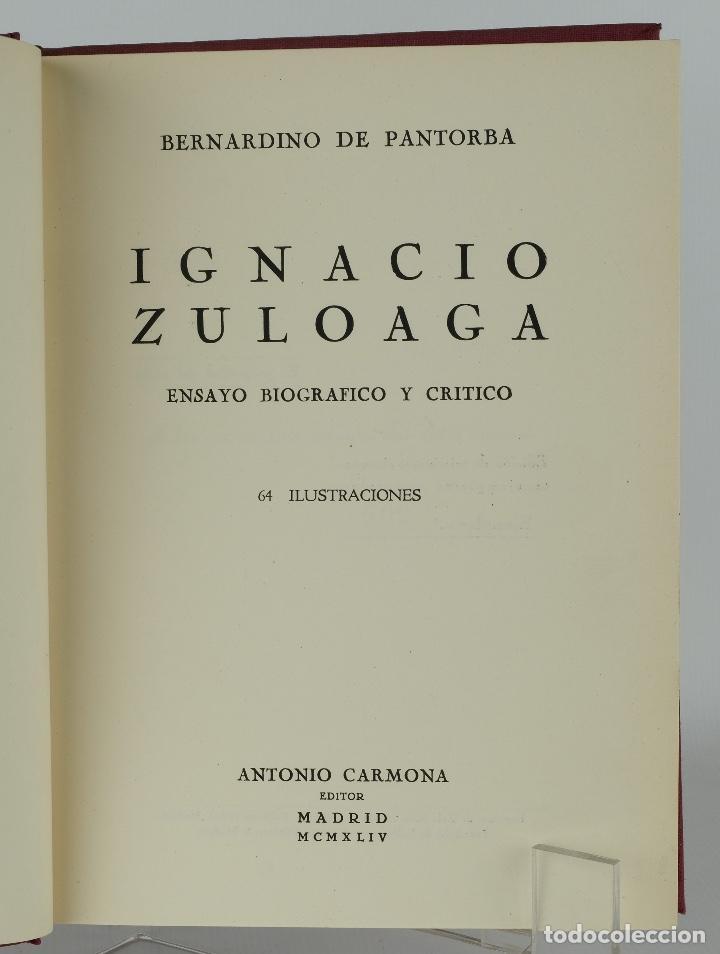 IGNACIO ZULOAGA ENSAYO BIOGRÁFICO Y CRÍTICO-BERNARDINO DE PANTORBA-EDITOR ANTONIO CARMONA, 1944 (Libros de Segunda Mano - Biografías)