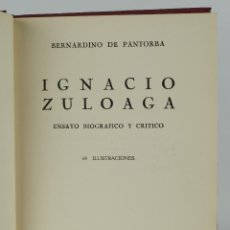 Libros de segunda mano: IGNACIO ZULOAGA ENSAYO BIOGRÁFICO Y CRÍTICO-BERNARDINO DE PANTORBA-EDITOR ANTONIO CARMONA, 1944. Lote 87233960