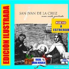 Libros de segunda mano: SAN JUAN DE LA CRUZ - UNA VIDA GRABADA - BIOGRAFÍA - GRABADOS DE MATIAS DE ARTEAGA - PRECIOSO. Lote 88318984