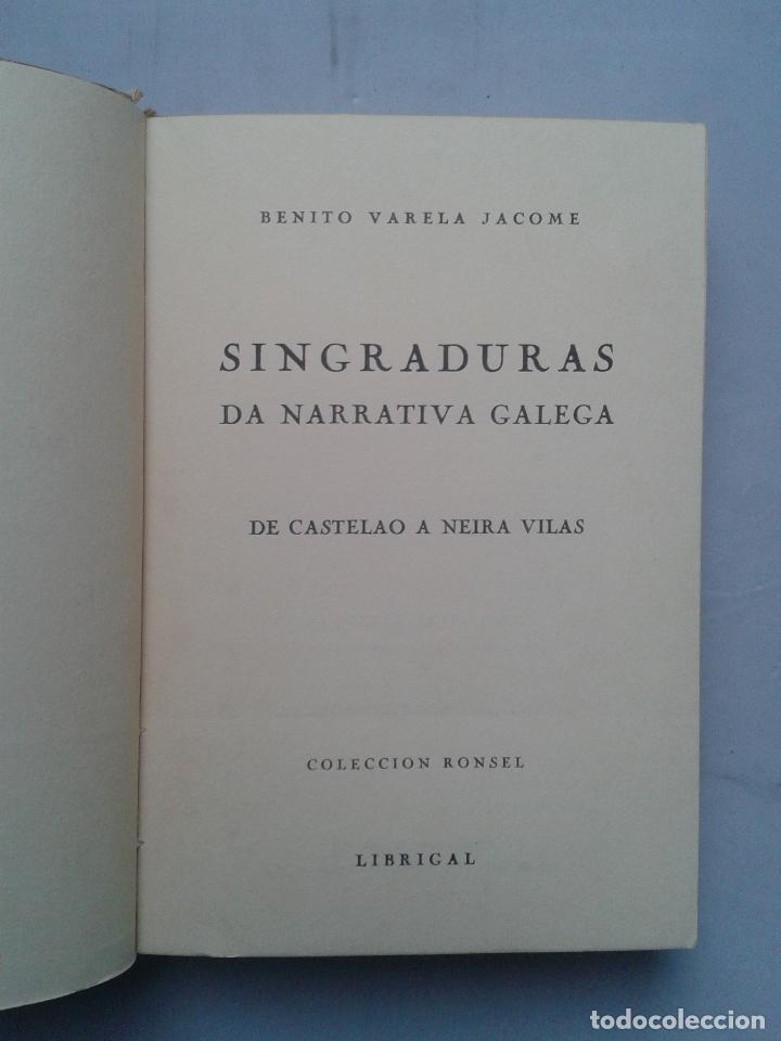 Libros de segunda mano: Singraduras da Narrativa Galega. De Castelao a Neira Vilas. Benito Varela Jácome. - Foto 3 - 88916116