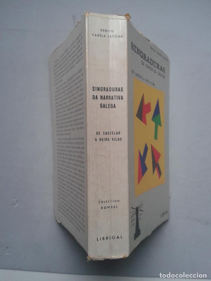 Libros de segunda mano: Singraduras da Narrativa Galega. De Castelao a Neira Vilas. Benito Varela Jácome. - Foto 7 - 88916116